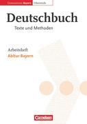 Deutschbuch 12. Jahrgangsstufe. Arbeitsheft. Oberstufe. Gymnasium Bayern. Abitur Bayern