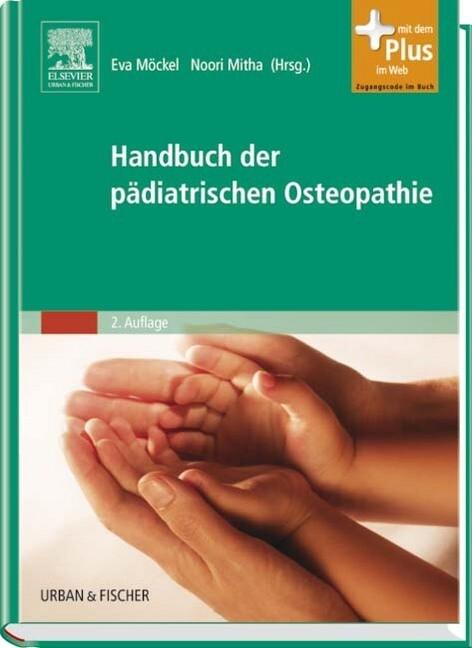 Handbuch der pädiatrischen Osteopathie als Buch...