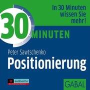 30 Minuten für die erfolgreiche Positionierung