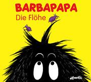 Barbapapa. Die Flöhe