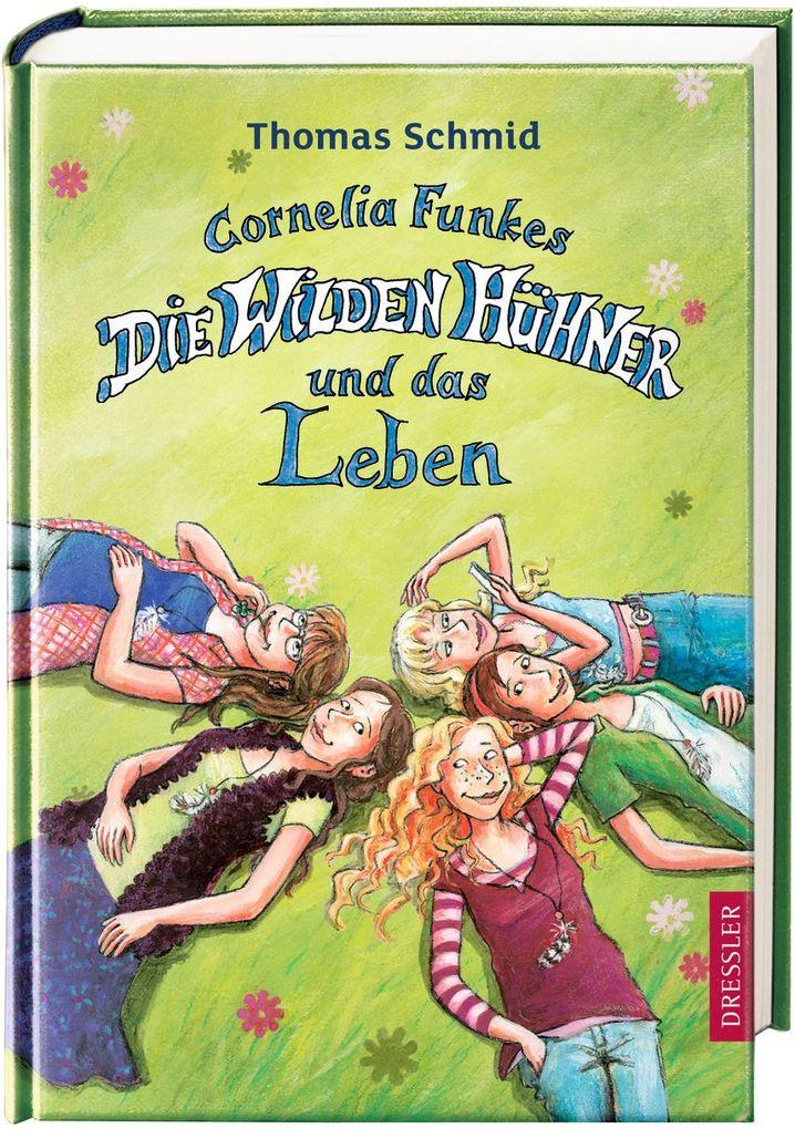 Cornelia Funkes Die Wilden Hühner und das Leben als Buch