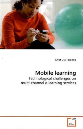 Mobile learning als Buch von Knut Ola Topland