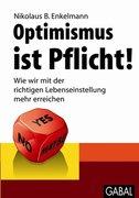 Optimismus ist Pflicht!