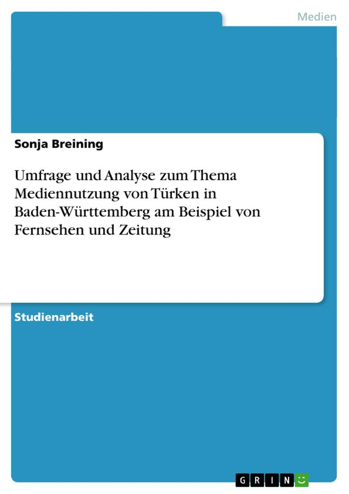 Umfrage und Analyse zum Thema Mediennutzung von...