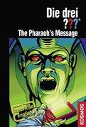 Die drei ??? The Pharao's Message (drei Fragezeichen)