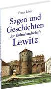 Sagen und Geschichten der Kulturlandschaft Lewitz