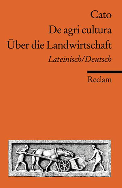 De agri cultura / Über die Landwirtschaft als T...