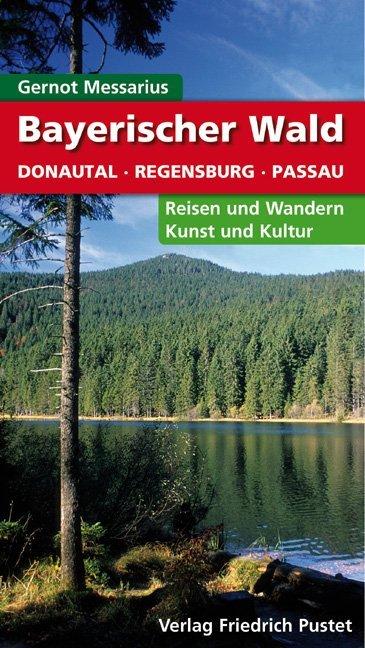 Bayerischer Wald als Buch von Gernot Messarius