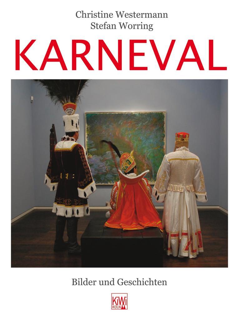 Karneval als Buch von Christine Westermann, Ste...