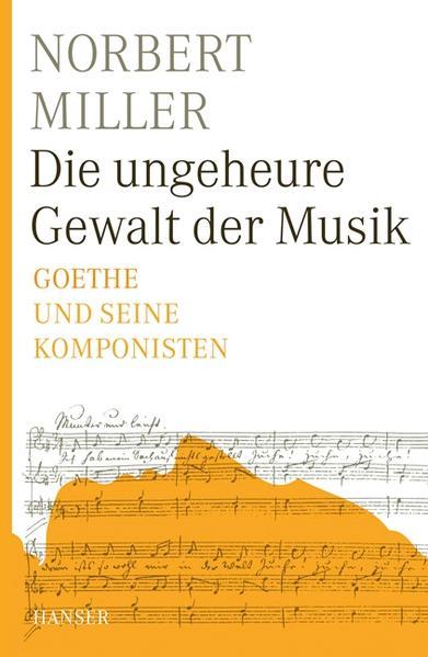 Die ungeheure Gewalt der Musik als Buch von Nor...
