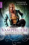 Schwestern des Mondes 06: Vampirliebe