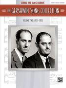 The Gershwin Song Collection (1931-1954): Piano/Vocal/Chords