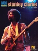 Stanley Clarke Collection: Bass Recorded Versions