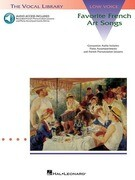 Favorite French Art Songs - Volume 1: The Vocal Library Low Voice [With CD (Audio)]