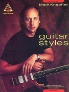 Mark Knopfler: Guitar Styles: Volume 1