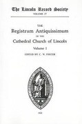 Registrum Antiquissimum of the Cathedral Church of Lincoln (I)