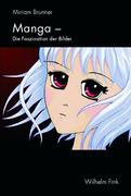 Manga - Faszination der Bilder
