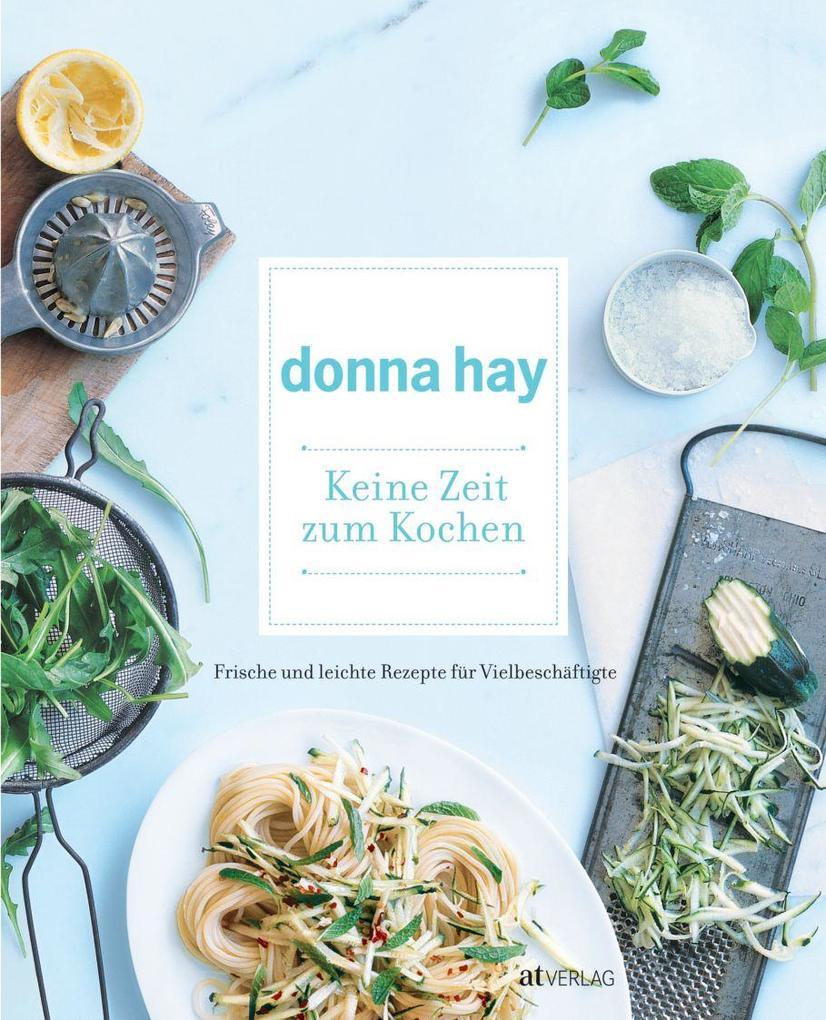 Keine Zeit zum Kochen als Buch