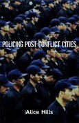 Policing Post-Conflict Cities
