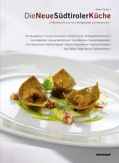 Die neue Südtiroler Küche als Buch von Stefan S...