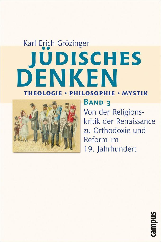 Jüdisches Denken: Theologie - Philosophie - Mys...