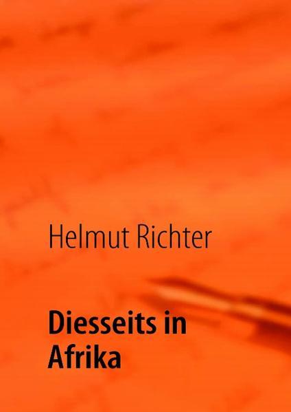 Diesseits in Afrika als Buch von Helmut Richter