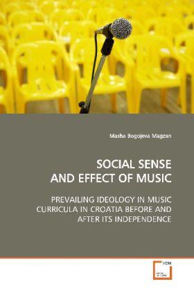 SOCIAL SENSE AND EFFECT OF MUSIC als Buch von M...