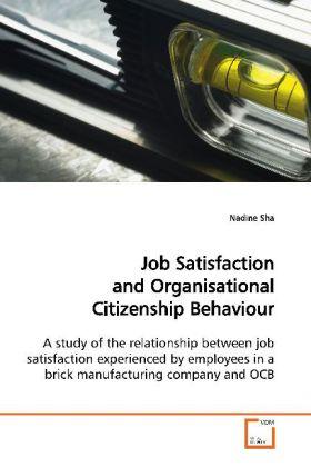 Job Satisfaction and Organisational Citizenship...