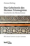 Das Geheimnis des Hermes Trismegistos