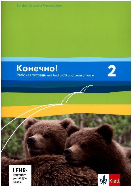Konetschno! Band 2. Russisch als 2. Fremdsprache. Arbeitsheft mit Audio-CD als Buch