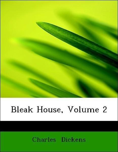 Bleak House, Volume 2 als Taschenbuch von Charl...