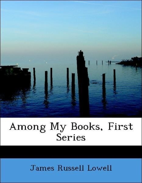 Among My Books, First Series als Taschenbuch vo...
