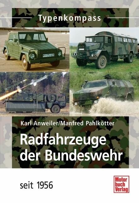 Radfahrzeuge der Bundeswehr seit 1956 als Buch