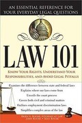 Law 101: An Essential Reference for Your Everyday Legal Questions