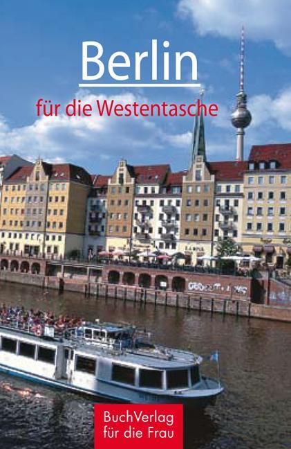 Berlin für die Westentasche als Buch von Christ...