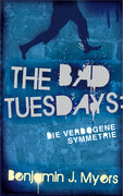 The Bad Tuesdays 1.