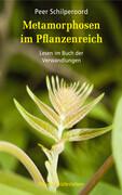 Metamorphosen im Pflanzenreich