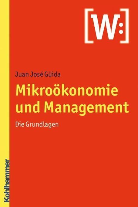 Mikroökonomie und Management als Buch von Juan ...