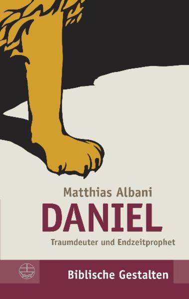 Daniel als Buch von Matthias Albani