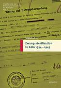 Zwangsterilisation in Köln 1934-1945