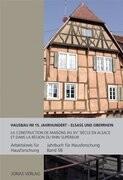 Hausbau im 15. Jahrhundert - Elsaß und Oberrhein