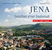 Jena Geschichte einer Saalestadt