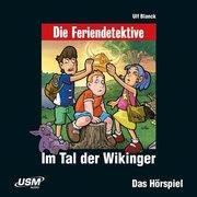 Blanck, U: Feriendetektive: Im Tal der Wikinger (Audio-CD)