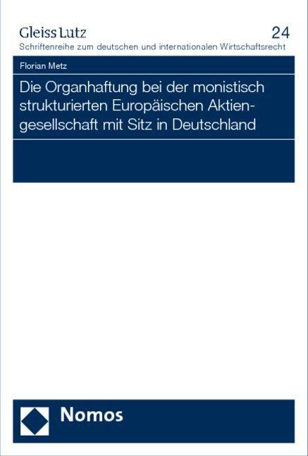 Die Organhaftung bei der monistisch strukturier...