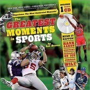 The Greatest Moments in Sports