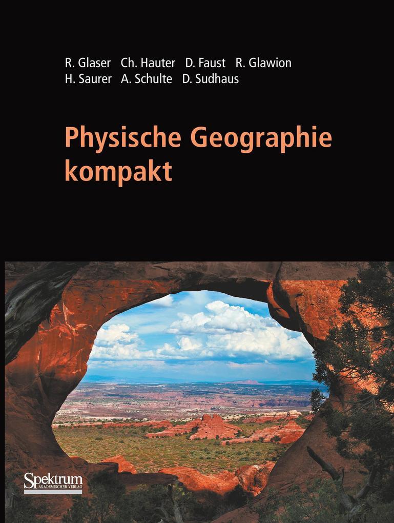 Physische Geographie kompakt als Buch