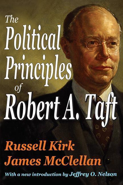 The Political Principles of Robert A. Taft als Taschenbuch