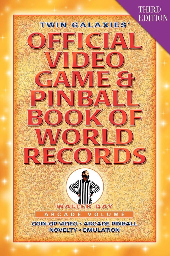 Twin Galaxies´ Official Video Game & Pinball Bo...