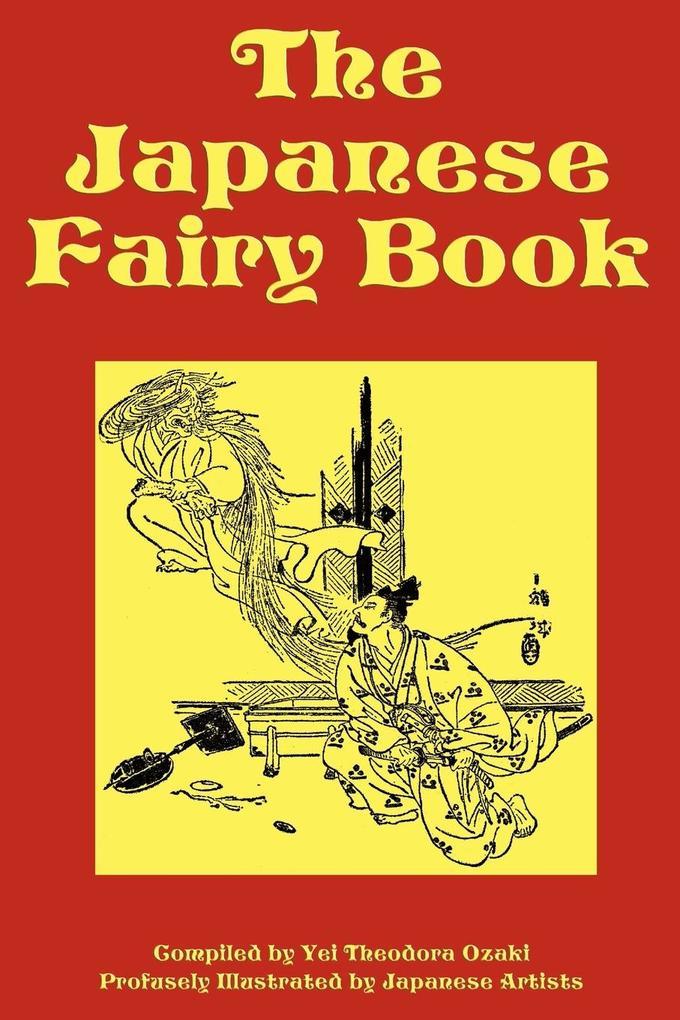 The Japanese Fairy Book als Taschenbuch von