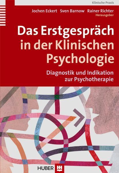 Das Erstgespräch in der Klinischen Psychologie ...